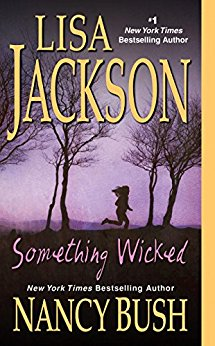 Something Wicked by Lisa Jackson & Nancy Bush