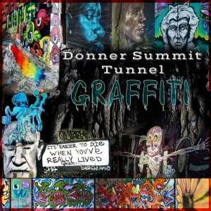 graffiti in the Donner Summit train tunnels depicts contemporary monsters